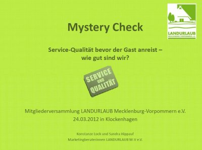 Mystery-Check (&copy; LANDURLAUB M-V : LANDURLAUB M-V )