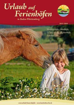 Katalog Urlaub auf Ferienhöfen in Badeb-Württemberg 2015