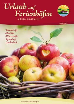 """Katalog """"Urlaub auf Ferienhöfen in Baden-Württemberg"""" 2016"""