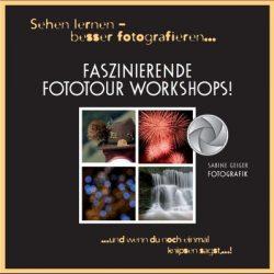 Fototour Workshops 2016 mit Sabine Geiger Fotografik.