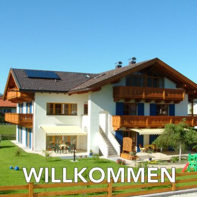 Gästehaus Bayern - Willkommen